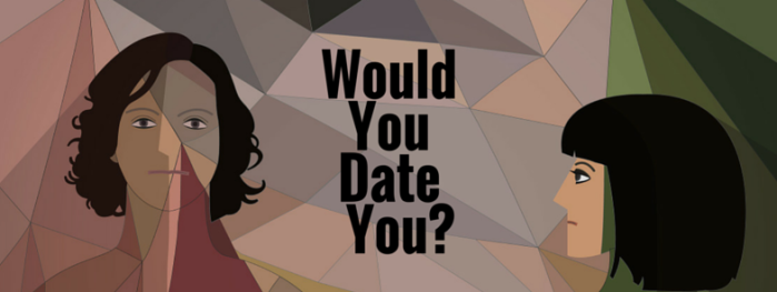 Would You Date You- FB